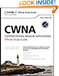CWNA: Certified Wireless Network Admi...