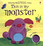 Sam Taplin This is My Monster (This Is My) (Touchy-Feely Board Books)
