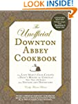 The Unofficial Downton Abbey Cookbook...