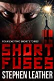 Short Fuses (Four free short stories)