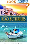 Black Butterflies. (The Greek Village...