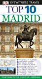 img - for Top 10 Madrid (EYEWITNESS TOP 10 TRAVEL GUIDE) book / textbook / text book