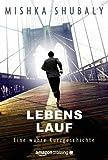 img - for Lebens Lauf: Eine wahre Kurzgeschichte (Kindle Single) (German Edition) book / textbook / text book