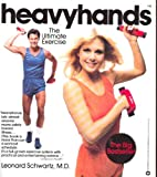 Heavyhands: The ultimate exercise