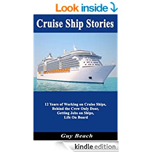 Cruise Ship Stories  12 Years Of Working On Cruise Ships