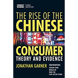 The Rise of the Chinese Consumer: Theory and Evidence (Hardcover)