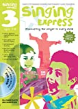 Singing Express 3: Complete Singing Scheme for Primary Class Teachers (1408126648) by Sanderson, Ana