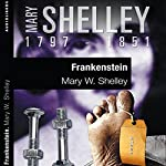 Frankenstein I | Mary Shelley