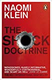 TheShock Doctrine: The Rise of Disaster Capitalism