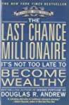 The Last Chance Millionaire: It's Not...