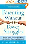 Parenting Without Power Struggles: Ra...