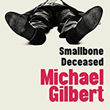 Smallbone Deceased Audiobook by Michael Gilbert Narrated by Michael Mcstay