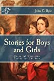 img - for Stories for Boys and Girls: Essential Christian Truths for Children book / textbook / text book
