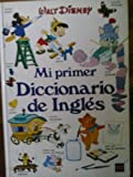 Mi Primer Diccionario de Ingles / My First English Dictionary
