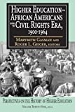 img - for Higher Education for African Americans before the Civil Rights Era, 1900-1964 (Perspectives on the History of Higher Education) book / textbook / text book
