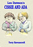 Les Dawson's Cissie and Ada: The famous sketches in full.