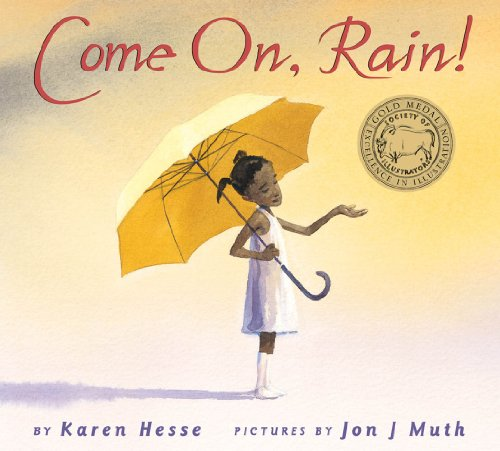 Come On Rain! Karen Hesse Jon J Muth 9780590331258