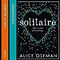 Solitaire Hörbuch von Alice Oseman Gesprochen von: Holly Gibbs