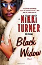 Black Widow: A Novel (Nikki Turner Original)