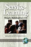 img - for Service-Learning Through a Multidisciplinary Lens (PB) (Advances in Service-Learning Research) book / textbook / text book