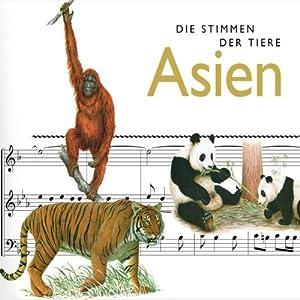 Die Stimmen der Tiere. Asien Hörbuch