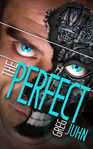 The Perfect by Greg Juhn ebook deal