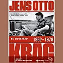 Jens Otto Krag, 1962 - 1978 (       UNABRIDGED) by Bo Lidegaard Narrated by Peter Bollerslev