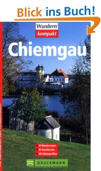 Chiemgau Wanderungen Detailkarten mit Höhenprofilen