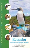 Ecuador and the Galapagos Islands (Travellers' Wildlife Guide) David Pearson