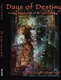 img - for Days of Destiny: Cosmic Prophecies for the 21st Century by Dr. Robert Ghost Wolf (2003-11-01) book / textbook / text book