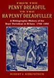 From the Penny Dreadful to the Hapenny Dreadfuller