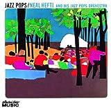 echange, troc Neal Hefti, Jazz Pops Orchestra - Jazz Pops