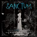 Sanctum: Asylum, Book 2 (       UNABRIDGED) by Madeleine Roux Narrated by Michael Goldstrom