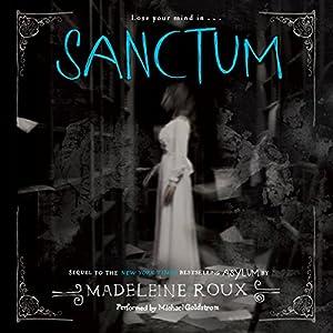 Sanctum: Asylum, Book 2 | [Madeleine Roux]