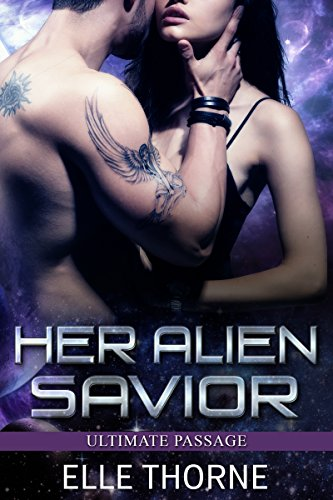 Her Alien Savior (Ultimate Passage Book 1)