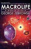 Macrolife: A Mobile Utopia (0759241694) by Zebrowski, George
