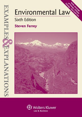 Examples & Explanations: Environmental Law, Sixth Edition