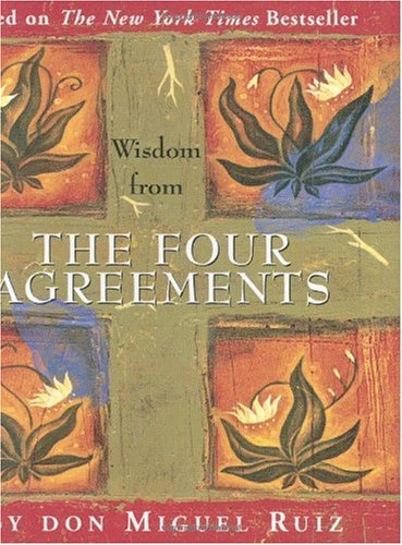 Wisdom from the Four Agreements (Charming Petites)