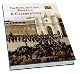 Royal Artillery Woolwich: A Celebration
