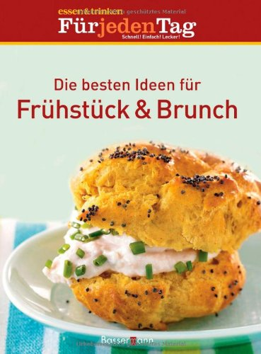 Die besten Ideen für Frühstück & Brunch