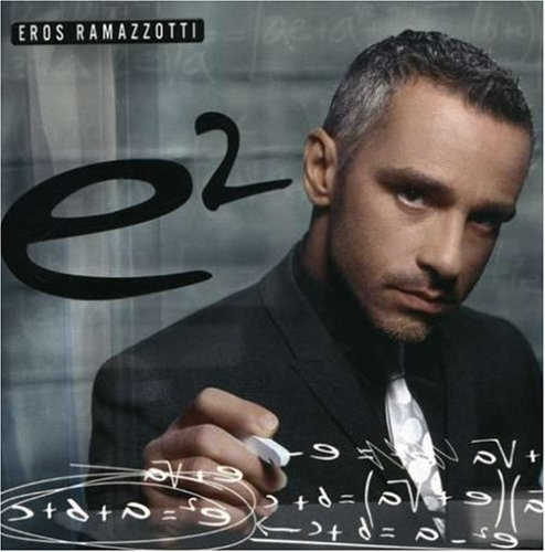 Eros Ramazzotti - E2 [Spanish Version] Disc 2 - Zortam Music