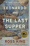 Leonardo and the Last Supper (0385666098) by King, Ross