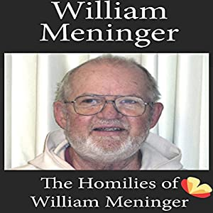 Homilies of William Meninger Audiobook