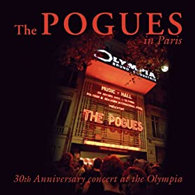 The Pogues In Paris - 30th Anniversary Concert At The Olympia [+digital booklet]