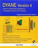 img - for DYANE Versi n 4 / DYANE Version 4: Dise o y an lisis de encuestas en investigaci n social y de mercados / Design and Analysis of Social Surveys and ... / Economy and Business) (Spanish Edition) book / textbook / text book