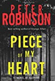 Piece of My Heart LP (Inspector Banks Novels) (006112074X) by Robinson, Peter