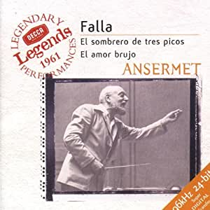 Manuel de Falla : Le Tricorne / La Vie brève (Interlude & danse) - L'Amour sorcier