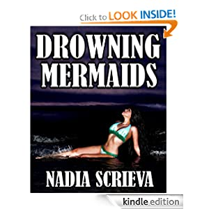 KND Kindle Free Book Alert for Tuesday, February 28: 239 BRAND NEW FREEBIES in the last 24 hours added to Our 2,800+ FREE TITLES Sorted by Category, Date Added, Bestselling or Review Rating! plus … Nadia Scrieva's DROWNING MERMAIDS (Today's Sponsor – .99 cents and Currently FREE for Amazon Prime Members via Kindle Lending Library)