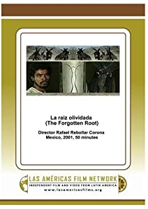 La raiz olividada (The Forgotten Root)