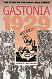 img - for Gastonia 1929: The Story of the Loray Mill Strike book / textbook / text book